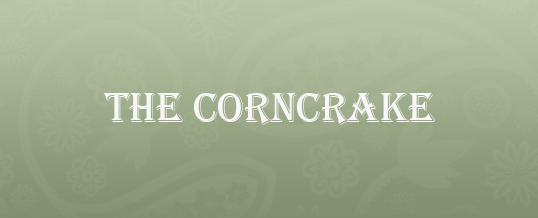 The Corncrake in Printable Form!