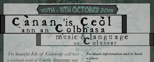 Cànan 'is Ceòl ann an Colbhasa – Gaelic Language Weekend